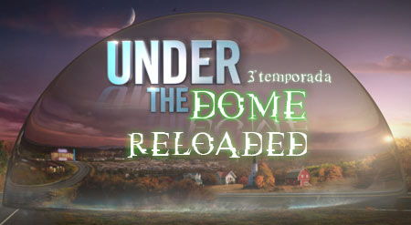 Under_the_dome_third-season-RELOADED