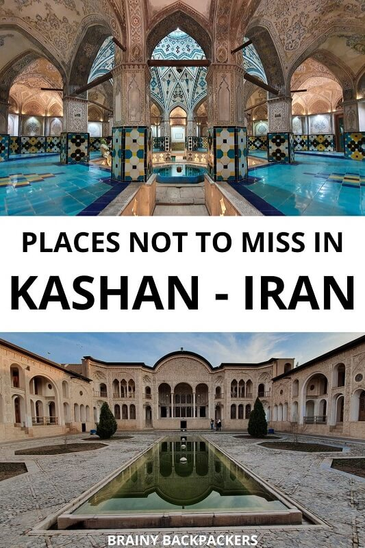 Are you planning a trip to Kashan Iran? Make sure you don't miss these places! Complete guide to the best places in Kashan Iran. #travelkashan #iran #irantravel #beautifulplaces #historicalplaces #ancientpersia #traveltips #destinations #city #nature #desert #beautifulgardens #responsibletourism #sustainabletourism #brainybackpackers #responsibletravel
