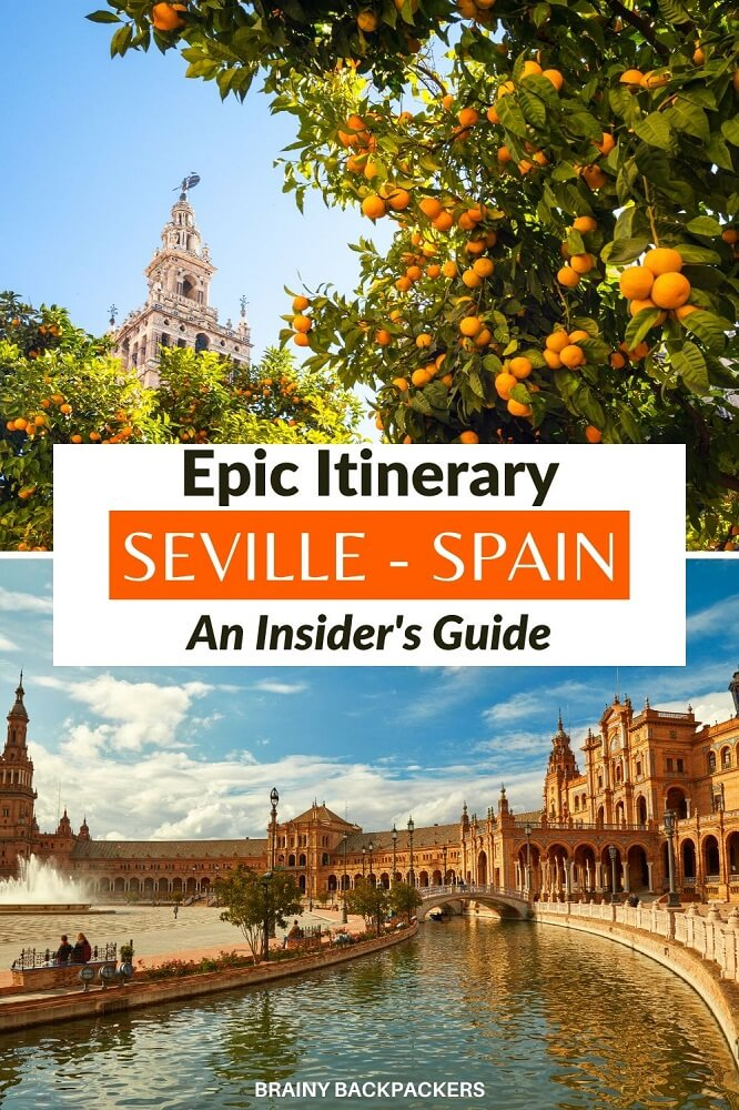 Are you planning a trip to Seville? Make sure to check out this epic 3 day Seville itinerary put together by a local. #seville #itinerary #traveltips #europe #spain #andalusia #andalucia #travel #responsibletourism #brainybackpackers