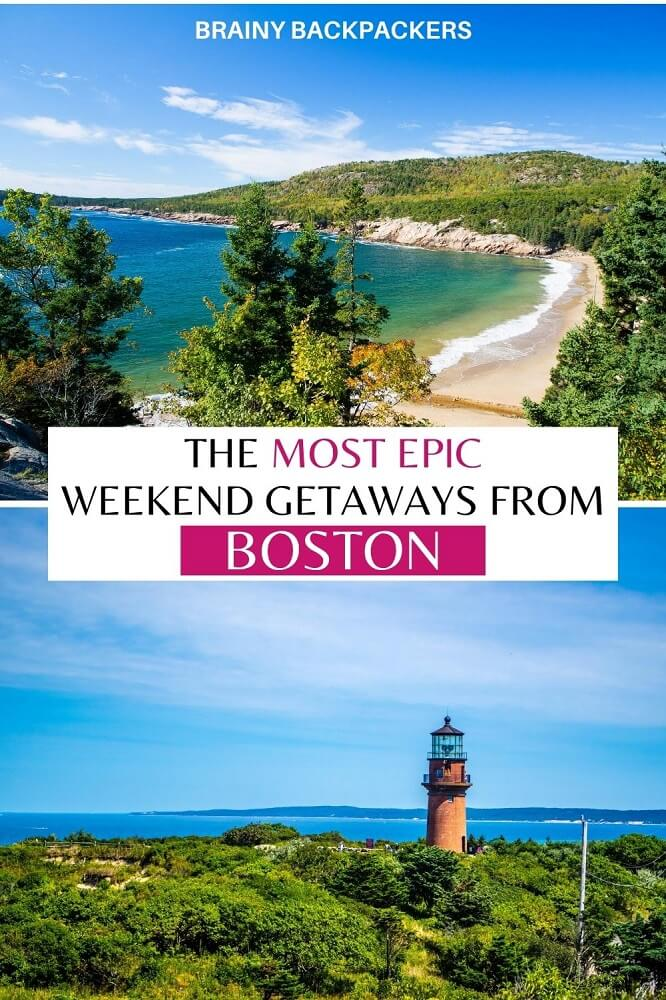 Lookong for the perfect weekend getaway from Boston? Here are some of the best weekend trips from Boston for your next adventure. #responsibletourism #daytrips #unitedstates #canada #weekendtrips #citybreaks #islands #nature #brainybackpackers #sustainabletourism