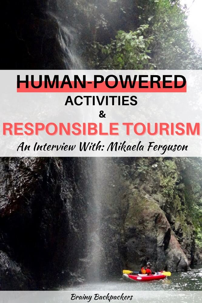 Are you curious about more human-powered activities like canoeing and hiking? In this interview about responsible tourism, Mikaela Ferguson from Voyageur Tripper talks all about it and gives inspiration to a future of more responsible travel. #responsibletourism #ethicaltourism #brainybackpackers