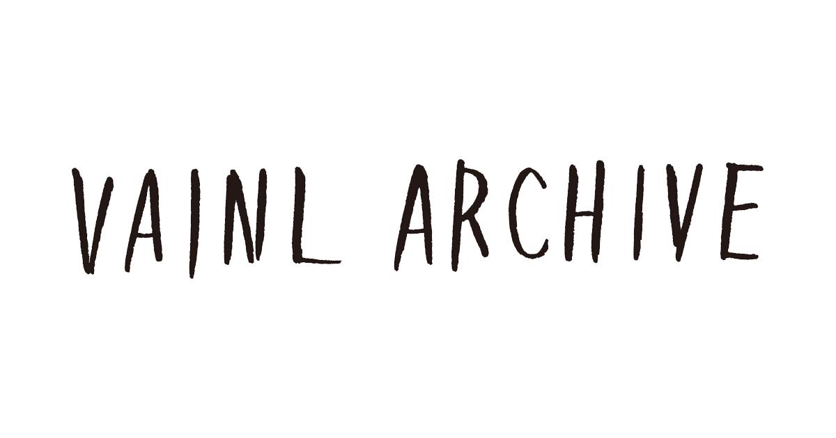 VAINL ARCHIVE/ヴァイナル アーカイブ
