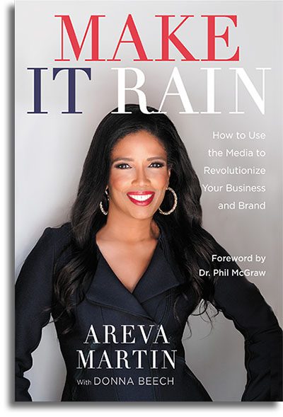 Make It Rain by Areva Martin with Donna Beech