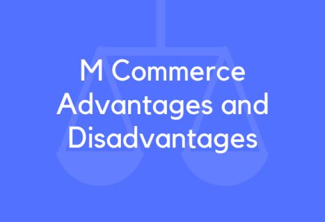 Advantages and disadvantages of 15 M Commerce - BrandonGaille.com