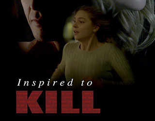 """World Premiere of """"Inspired to Kill"""" on LMN!"""