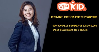 VipKid:  Online Education Startup with 500,000+ students and  60,000+ teachers.