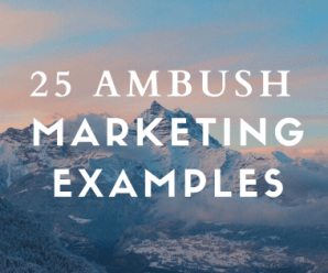 25 Greatest Ambush Marketing Examples that you will love