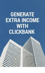 Generate Extra income with clickbank