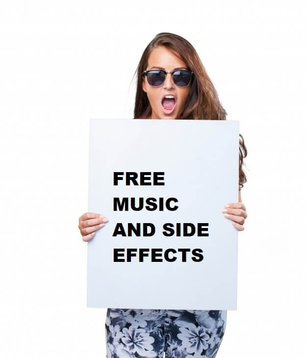 FREE MUSIC AND SIDE EFFECTS