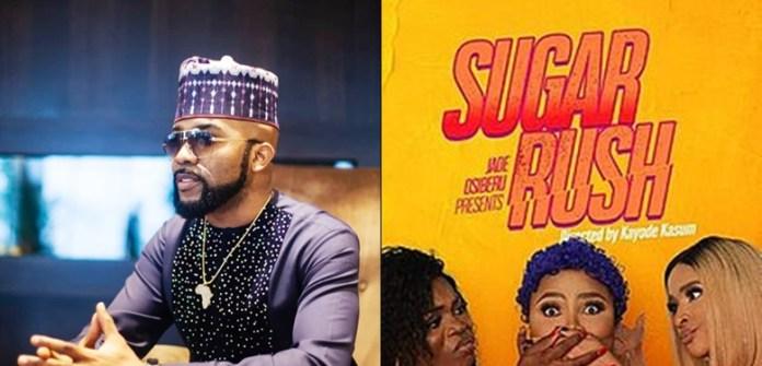 "FG Bans Banky W's New Movie, ""Sugar Rush"" From Cinemas - Brand Spur"