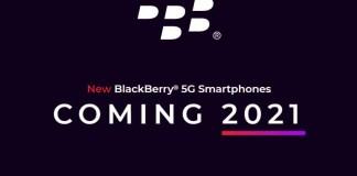 5G BlackBerry Smartphones To Debut H1 2021