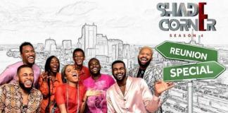 """""""Shade Corner"""" Season 4 Reunion Special-Brand Spur Nigeria"""