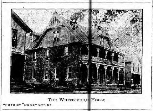 The Whitesville House. (Photo from The Whitesville News, Thursday October 17, 1907, via fultonhistory.com.)