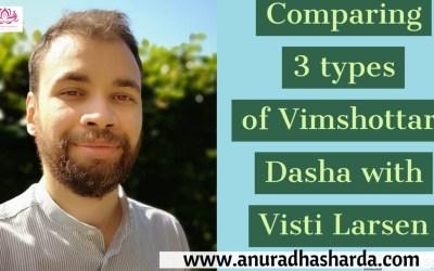 Comparing 3 types of Vimshottari Dashas
