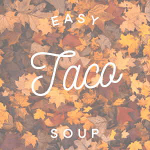 Screen Shot 2018 09 30 at 1.48.21 PM - Taco Soup