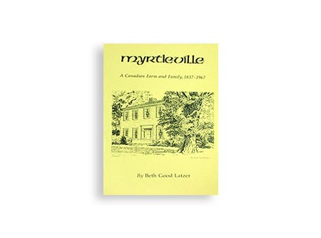 Myrtleville: A Canadian Farm and Family