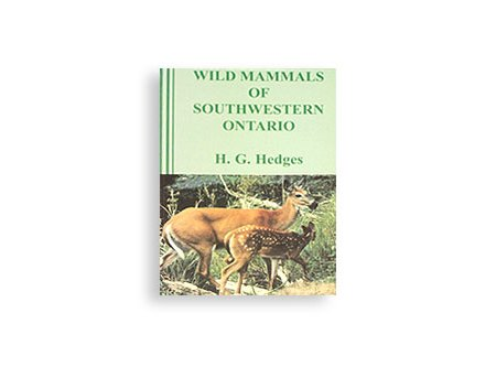 Wild Mammals of Southwestern Ontario
