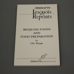Iroqrafts: Iroquois Food And Preparation