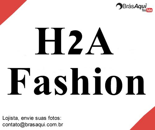 H2A Fashion