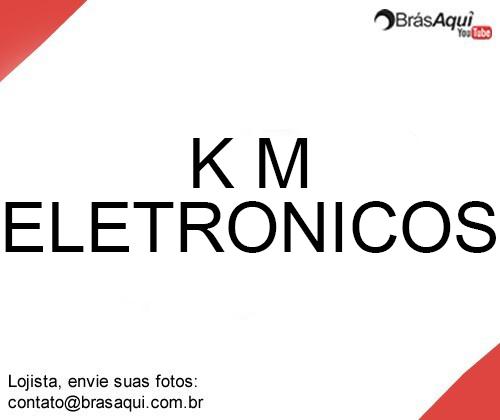 K M Eletrônicos