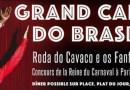 Grand Carnaval do Brasil au Cabaret Sauvage à Paris