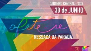 Final de semana do Canteiro tem festa ressaca da parada LGBT e forró pernambucano
