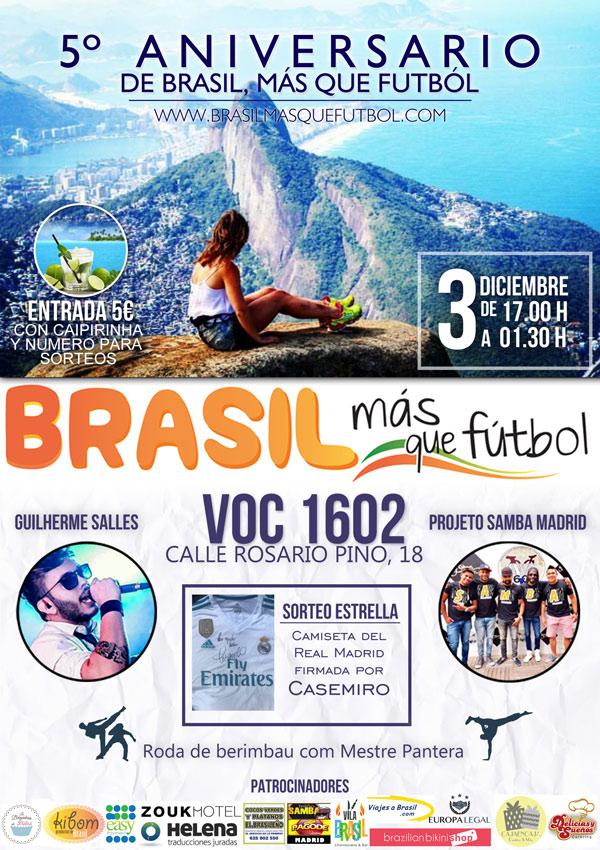 Cartel de la fiesta por el 5º aniversario de Brasil, Más Que Fútbol.