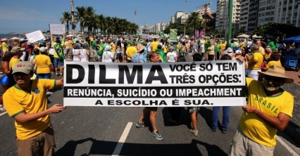 """Dilma, you have 3 options: renounce, kill yourself or suffer impeachment."""