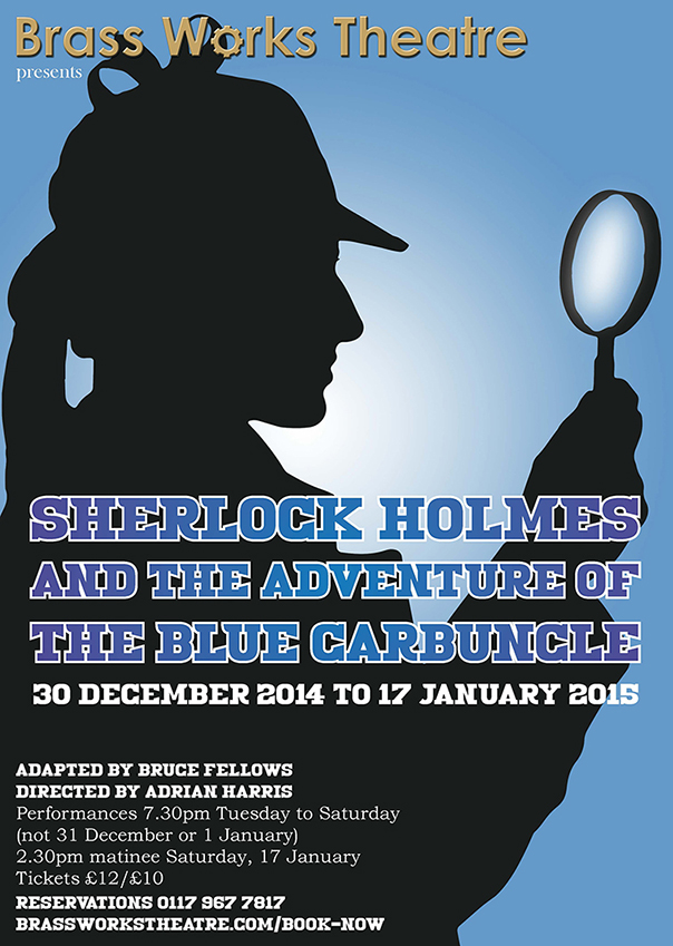 Sherlock Holmes and the Adventure of the Blue Carbuncle adapted by Bruce Fellows