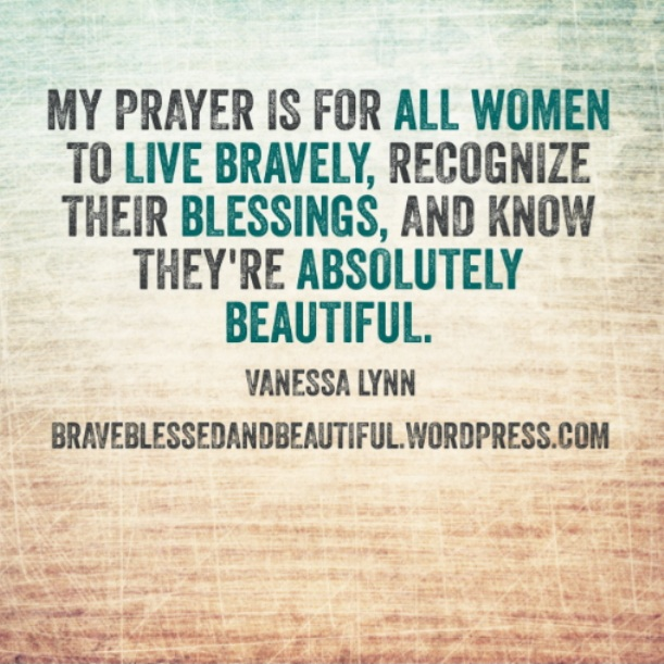 Why is this blog named Brave, Blessed, and Beautiful?