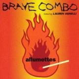 Allumettes by Brave Combo featuring Lauren Agnelli