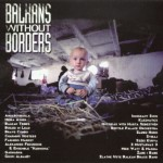 Balkans Without Borders Omnium Recordings OMM 2024 1999 Hosa Dyna