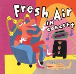 """Fresh Air In Concert WHYY Inc. FA CD-11990""""The worst tunes we've played at weddings"""";People Are Strange"""