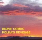 Polka's Revenge by Brave Combo