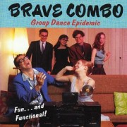 Group Dance Epidemic - Brave Combo