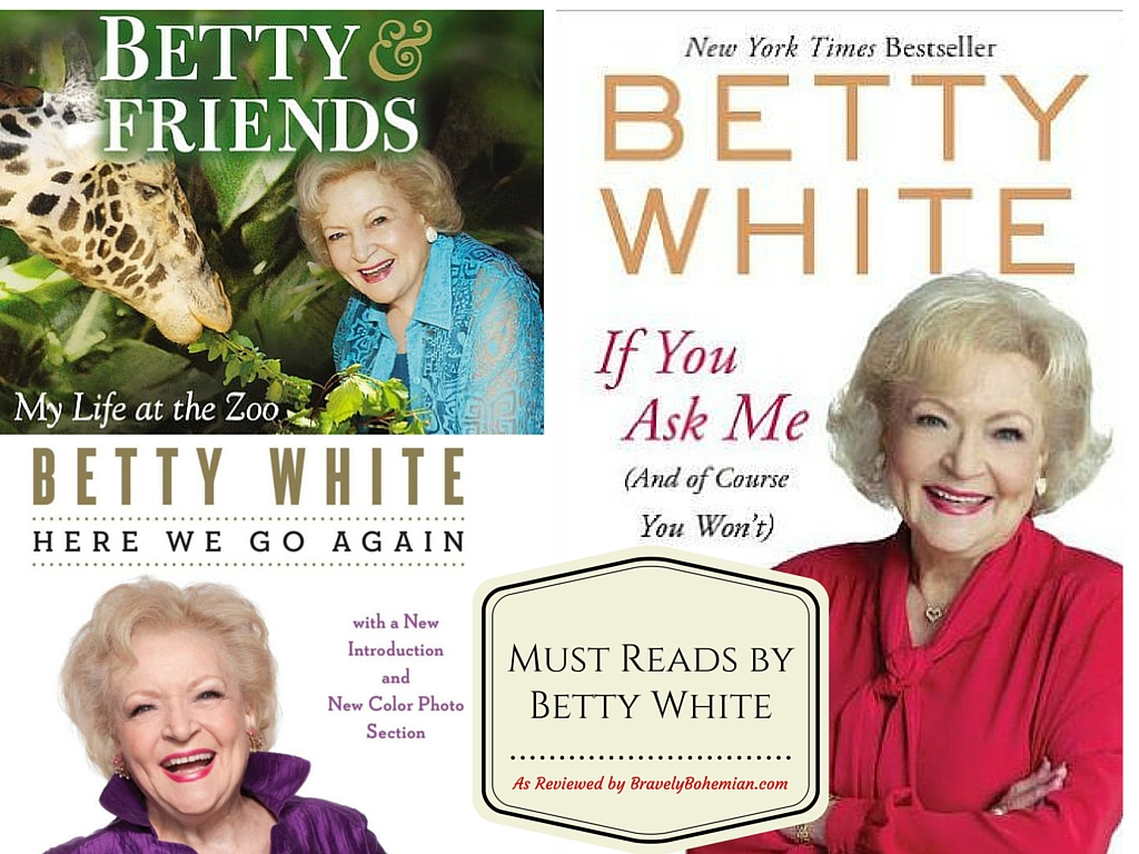 Must Reads by Betty White