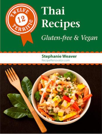 12 Terrific Thai Recipes: Gluten-Free & Vegan