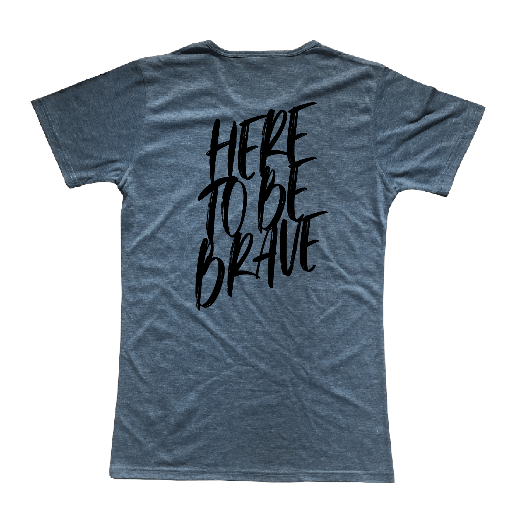 Here To Be Brave | Unisex T