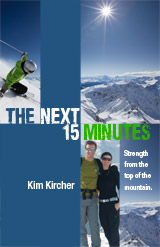 Book Review and Giveaway: The Next 15 Minutes, by Kim Kircher