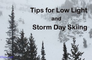 Tips for Skiing on Storm Days or in Low Light Conditions