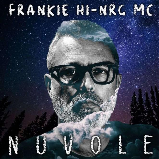 Frankie hi-nrg mc è online NUVOLE