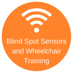 Orange circle with the Wifi symbol and the words Blind Spot Sensors and Wheelchair Training