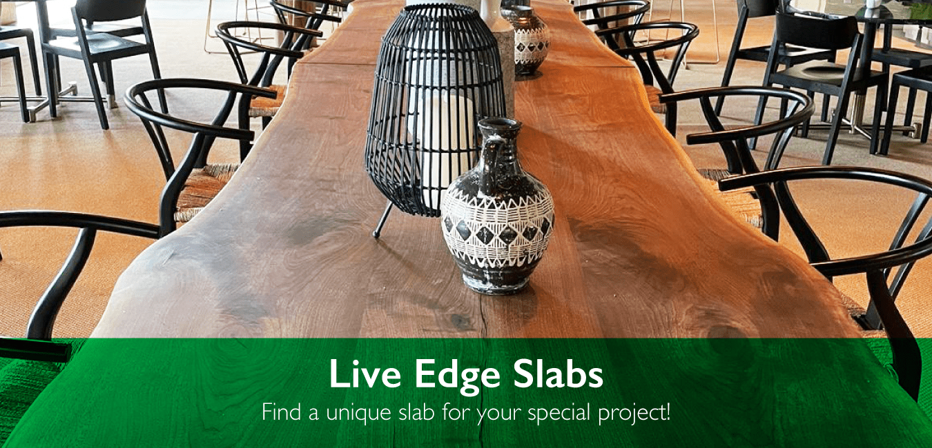 Live Edge Slabs - Find a unique slabs for you special project