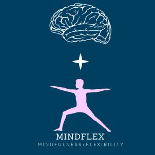 Mindflex: Mindfulness & Flexibility