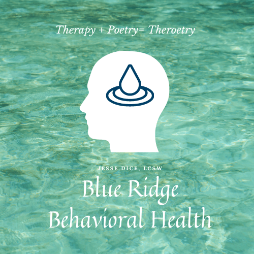 Therapy + Poetry = Theroetry Blue Ridge Behavioral Health