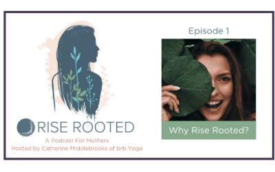 Ep. 01: Why Rise Rooted?