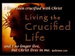crucified and Buried Into Christ's Death