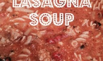 Fast & Easy Lasagna Soup