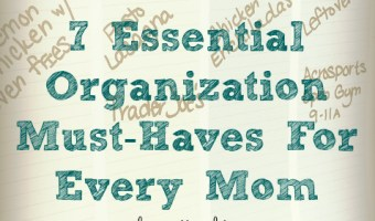 7 Essential Organization Tips for Every Mom