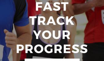 Fast Track Your Progress